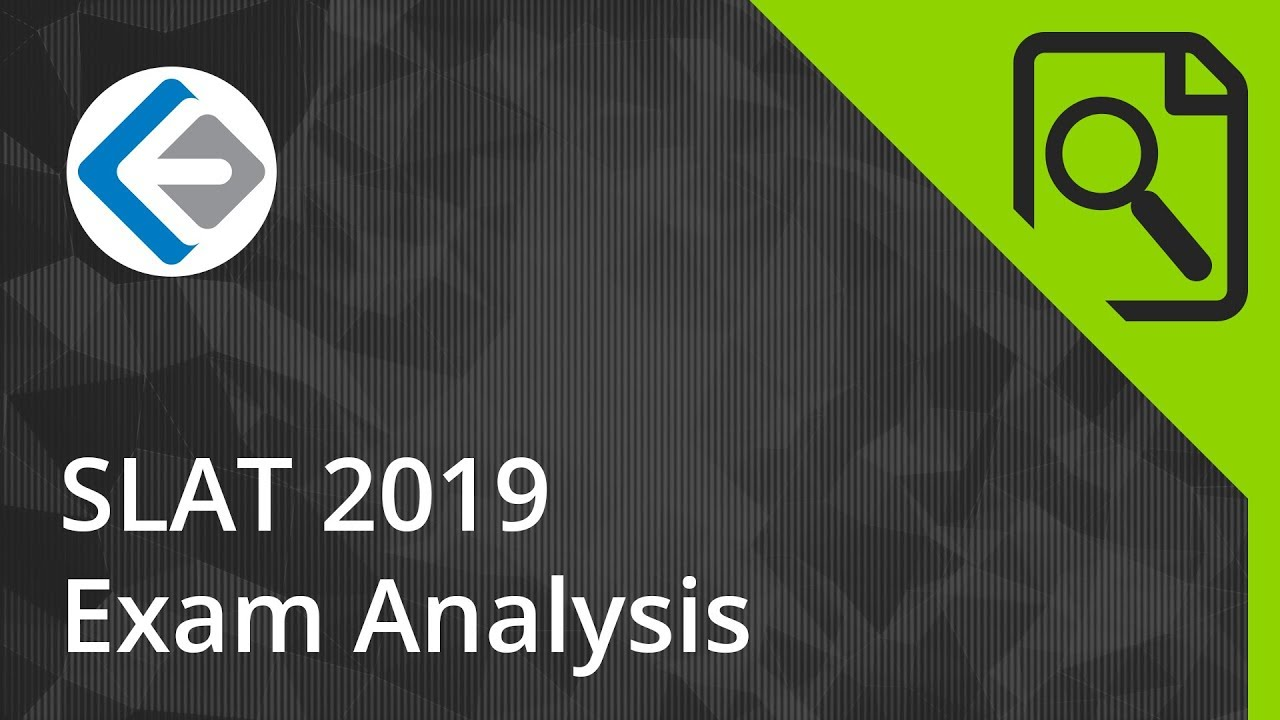 SLAT 2019 Exam Analysis (Symbiosis Law Schools)