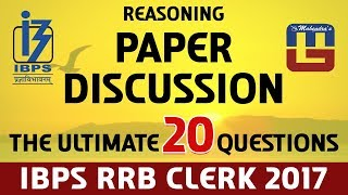 paper discussion   ultimate 20 questions   reasoning   ibps rrb clerk 2017