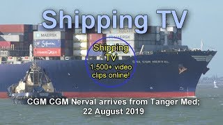 CMA CGM Nerval arrives from Tanger Med, 22 August 2019