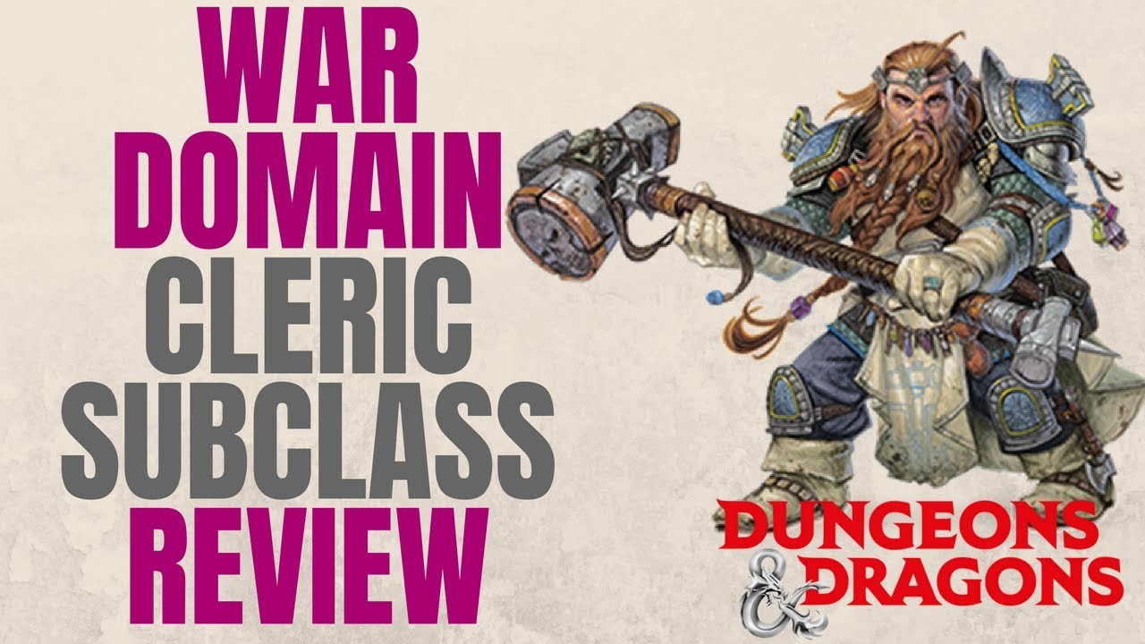 Cleric War Domain - D&D 5e Subclass Series