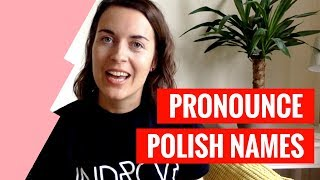 how to pronounce polish names learn polish