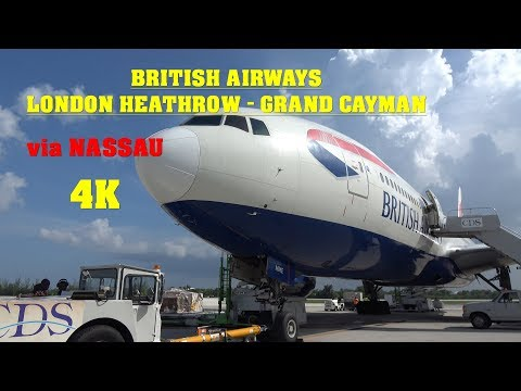 British Airways London Heathrow - Grand Cayman via Nassua 4K 777-200 Sept 2017