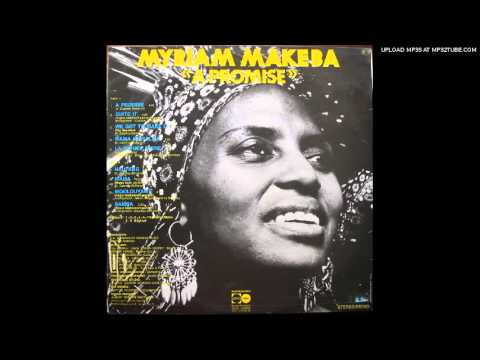 Miriam Makeba - Quite It - A Promise (1975)