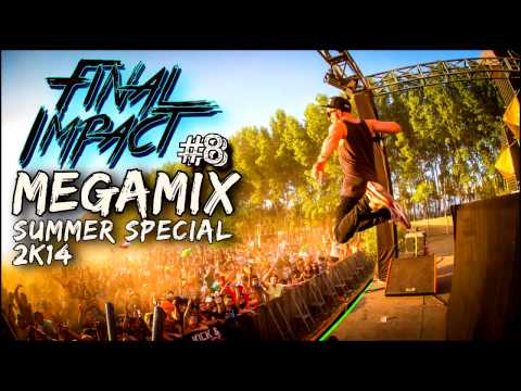 Hardstyle Megamix #8 [Summer Special] - Final Impact (FREE DOWNLOAD)