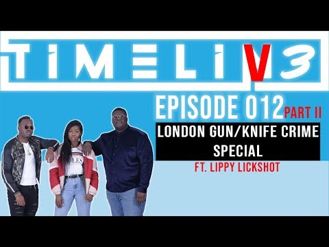 Is Drill Music The Cause Of Knife Crime? - #TimeLin3 | Ep 012 Part 2 |