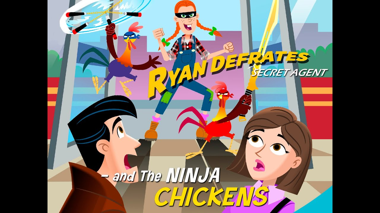 Download Ryan Defrates: Secret Agent | Season 1 | Episode 7 | The Ninja Chickens | Chris Burnett