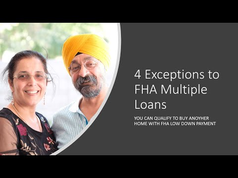 4 Exceptions to FHA multiple loans
