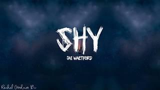 Jai Waetford Shy Lyrics