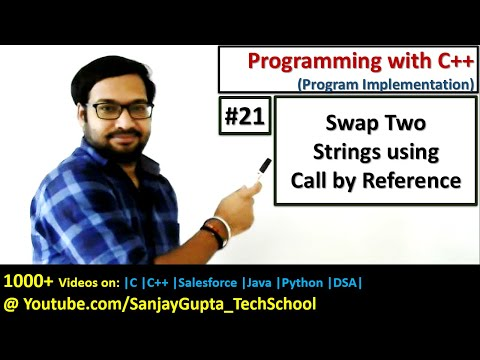 21 C++ | How to swap two strings using call by reference method in C++ | by Sanjay Gupta