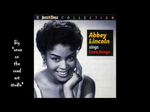 Abbey Lincoln - Ain't Nobody's Business(HQ)