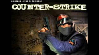 counter strike jingle - cs radio-fire in the hole