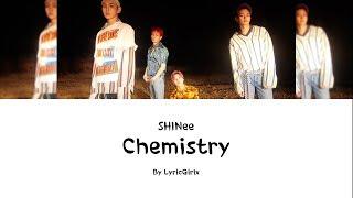 SHINee - Chemistry LYRICS l Han Rom Eng ll LyricGirlx Mp3