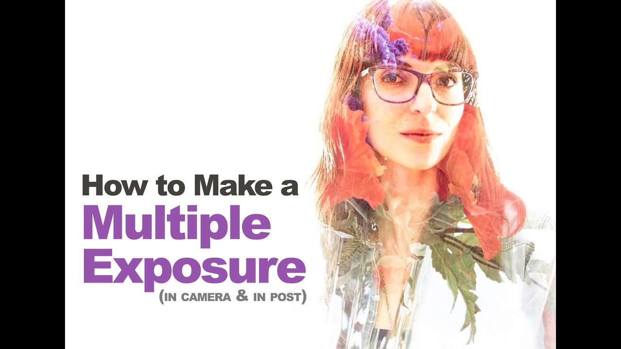 Multiple Exposures / Double Exposure (In-camera or Photoshop) for ...