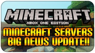 Minecraft Xbox & Playstation: SERVERS UPDATE - AMAZING NEWS! - SERVERS BEING CONSIDERED [NEW INFO!]