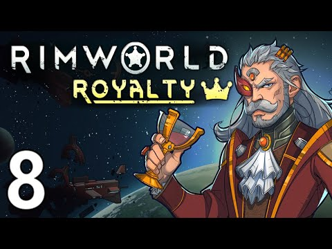 An Unexpected Turn | Let's Play RimWorld: Royalty |