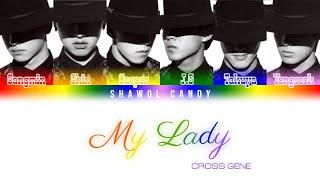 Cross Gene (크로스진) - My Lady Lyrics (Color Coded Lyrics Eng/R…
