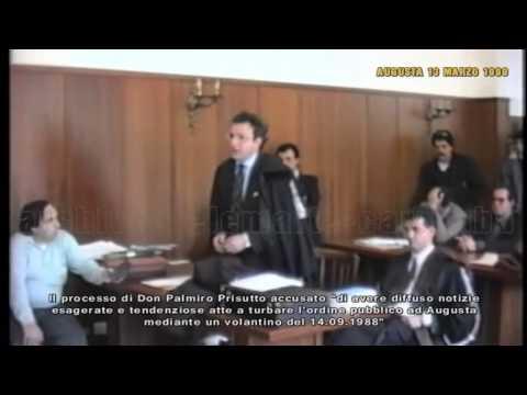 AUGUSTA - PROCESSO DI DON PALMIRO PRISUTTO - 13 MARZO 1990