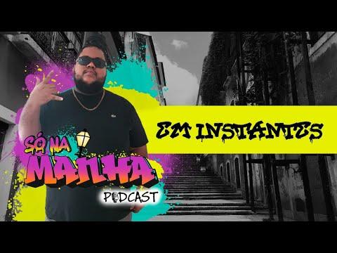 Só na manha podcast