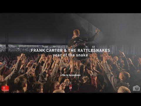 Frank Carter & the Rattlesnakes / Year of the Snake