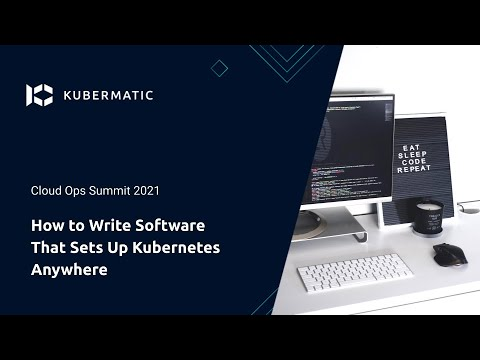 How to Write Software That Sets Up Kubernetes Anywhere