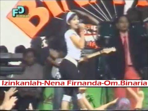 Izinkanlah-Nena Fernanda-Om.Binaria Lawas Dangdut Koplo Classic