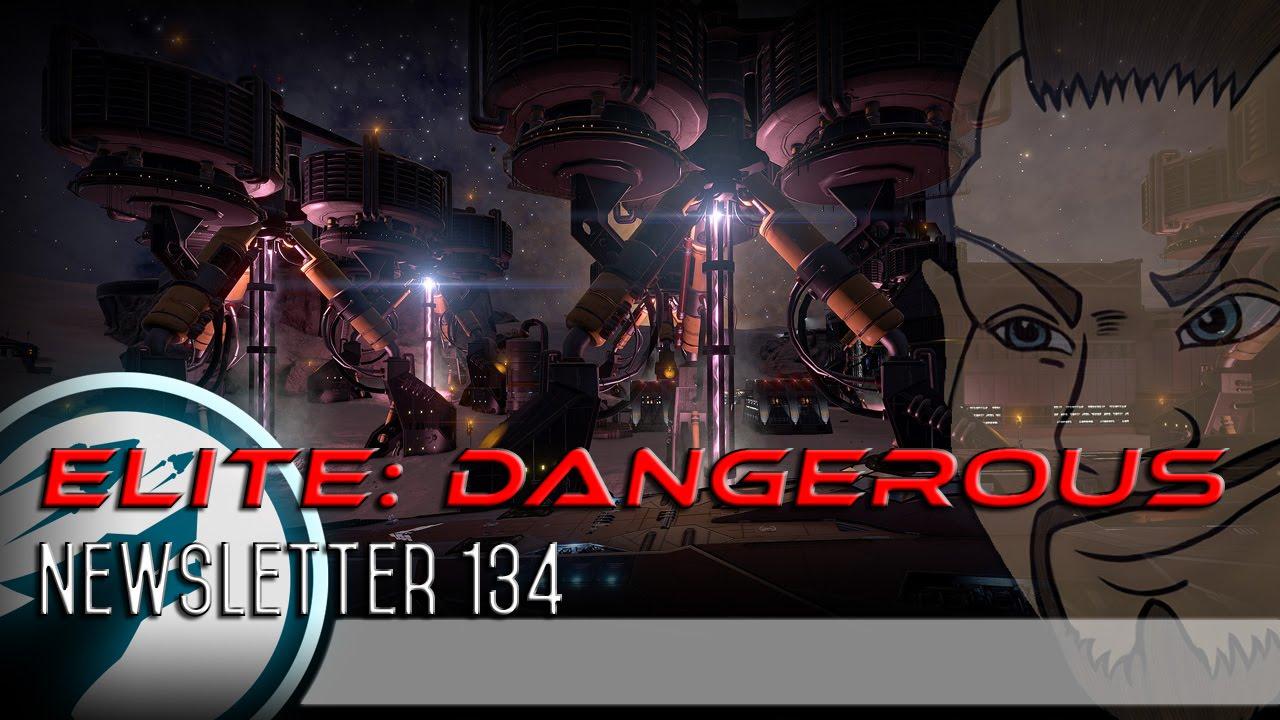 elite dangerous newsletter 134 youtube
