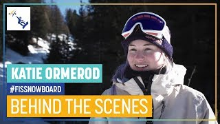 Behind the Scenes with Katie Ormerod | FIS Snowboard