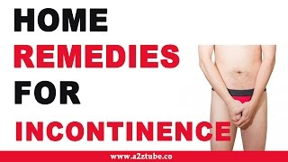Incontinence – Natural Ayurvedic Home Remedies