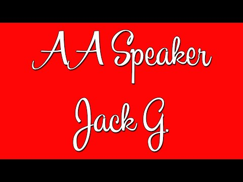 Funny AA Speaker Jack G.
