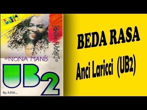 Beda Rasa  - Anci Laricci (UB2) Teks