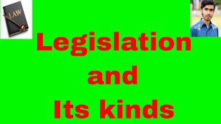 legislation and its kinds in hindi and urdu or sources of law part 5