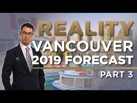 2019 Vancouver Real Estate Market Forecast - Part 3