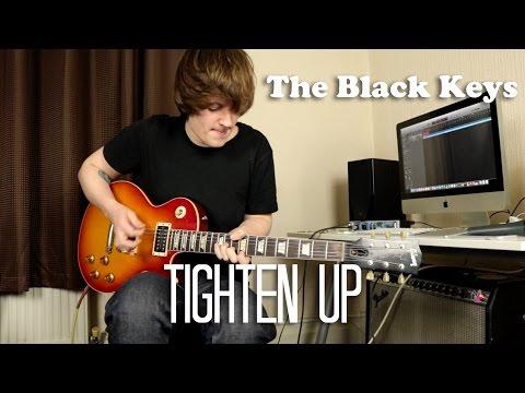 Tighten Up - The Black Keys Cover (HD)