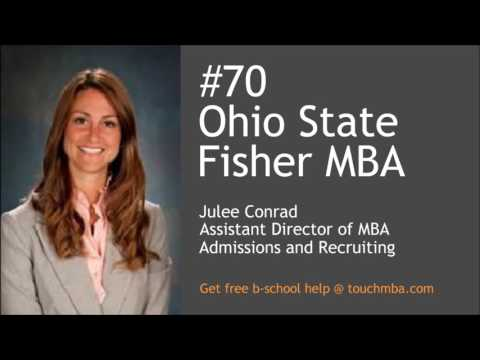 Ohio State Fisher MBA Admissions Interview with Julee Conrad - Touch MBA Podcast