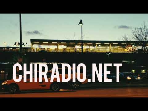 CHIRADIO.NET #Bumper31