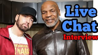 Mike Tyson Podcast With Eminem. Live Chat!
