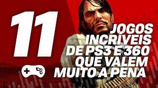 11 JOGOS INCRÍVEIS DE PS3 e 360 QUE VALEM MUITO A PENA JOGAR!  [Publieditorial]