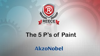 ReeceU - AkzoNobel - The 5 P's of Paint