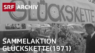 Glückskette-sammelaktion  1971  | Srf Archiv