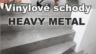 Jak obložit schody vinylovou podlahou - Heavy Metal