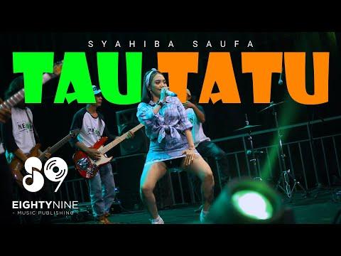 Syahiba Saufa - Tau Tatu