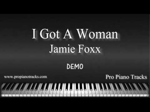 I Got A Woman Jamie Foxx Piano Accompaniment Karaoke/Backing Track and Sheet Music