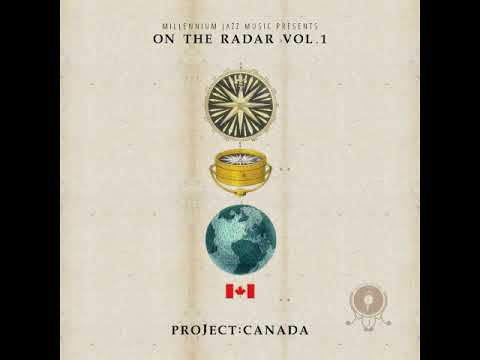 Millennium Jazz Music - Project Canada: OTR Vol​.​1 [Full Album]