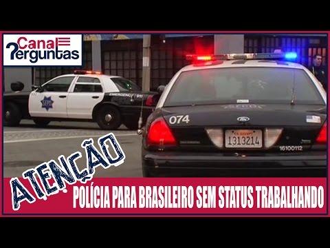 Polícia para brasileiro