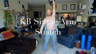 KB Single Arm Snatch Demo