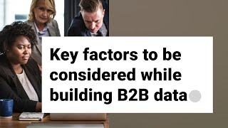 Key factors to be considered while building target accounts and contacts