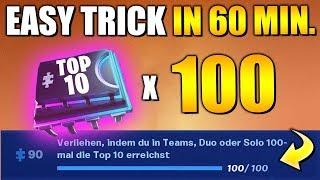 EASY Trick 🔥 100x TOP 10 in 60 MINUTEN schaffen 🥇 | Fortnite Fortbyte Deutsch