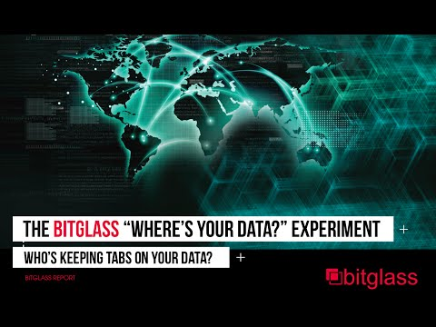 "The Bitglass ""Where's Your Data?"" Experiment"
