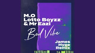 Bad Vibe (James Hype Remix)