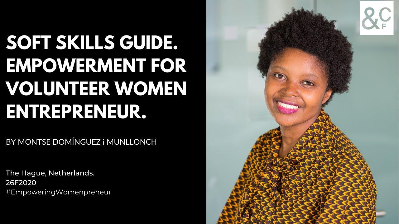 Soft Skills Guide.Empowerment for Volunteer Women Entrepreneurs.